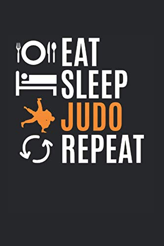 Eat Sleep Judo Repeat | Judo Trainings Notizen: Notizbuch A5 120 Seiten liniert