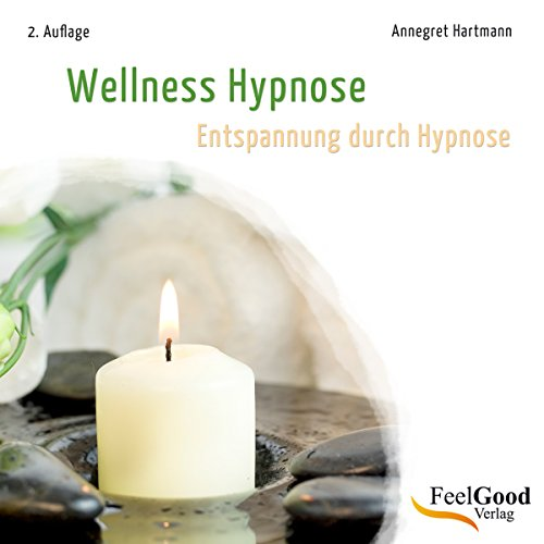 Wellness Hypnose (Entspannung durch Hypnose) audiobook cover art
