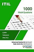 ITIL - 1000 Mock Questions (ITIL Exam Prep)