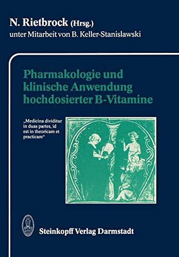Pharmakologie Und Klinische Anwendung Hochdosierter B-Vitamine