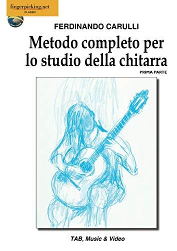 Metodo completo per lo studio della chitarra: Vol. 1