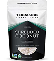 Terrasoul Superfoods Shredded Coconut Flakes, 16-ounce Pouch 100% Certified Organic, Non-GMO, Raw, Gluten-Free, Vegan Our medium shredded coconut is unsweetened, gently dried, and never treated with sulfites. Terrasoul Superfoods is a small family-ru...