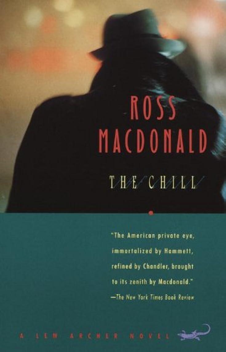 ほうき免疫する控えるThe Chill (Lew Archer Series Book 11) (English Edition)