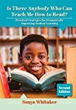 Is There Anybody Who Can Teach Me How to Read?: Practical Strategies for Dramatically Improving Student Learning (English Edition)