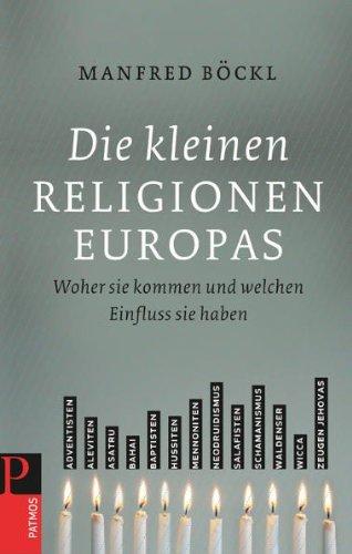 Die kleinen Religionen Europas: Woher sie kommen und welchen Einfluss sie haben