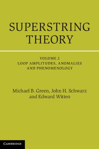Superstring Theory: Volume 2, Loop Amplitudes, Anomalies and Phenomenology: 25th Anniversary Edition (Cambridge Monographs on Mathematical Physics) (English Edition)の詳細を見る