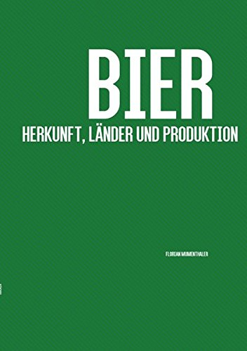 Bier: Herkunft, Länder und Produktion