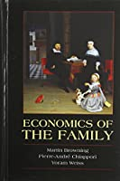 Economics of the Family (Cambridge Surveys of Economic Literature)