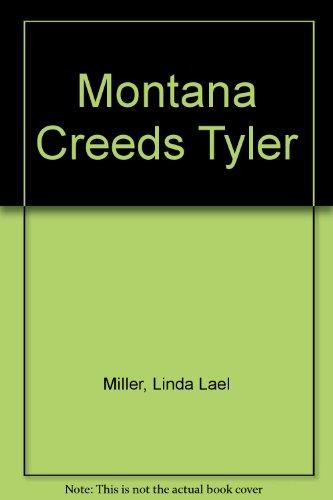 Montana Creeds Tyler