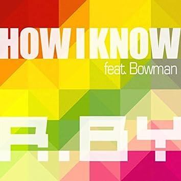 How I Know (Radio Edit)