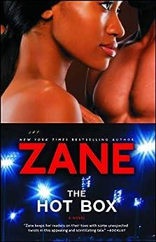 The Hot Box: A Novel by [Zane]