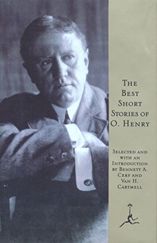 Compare Textbook Prices for The Best Short Stories of O. Henry Modern Library Later Printing Edition ISBN 9780679601227 by Henry, O.,Cerf, Bennett,Cartmell, Van H.