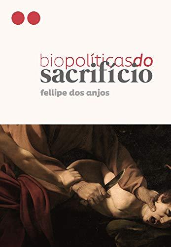 Biopolíticas do Sacrifício: Religião e militarização da vida na pacificação das favelas do Rio de Janeiro