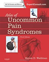 Atlas of Uncommon Pain Syndromes: Expert Consult - Online and Print, 3e by Steven D. Waldman MD JD(2013-06-20)