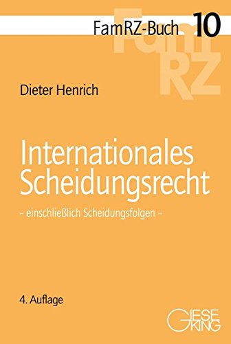 Internationales Scheidungsrecht: einschließlich Scheidungsfolgen (FamRZ-Buch)