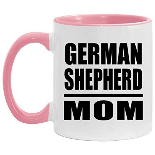 German Shepherd Mom - 11oz Accent Mug Pink Kaffeebecher 325ml Rosa Keramik-Teetasse - Geschenk zum Geburtstag Jahrestag Muttertag Vatertag Ostern