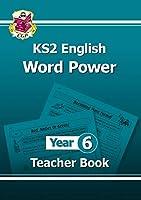 KS2 English Word Power: Teacher Book - Year 6
