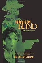 Flying Blind (Nathan Heller Novels)