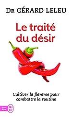 Le Traité du désir - Cultiver la flamme pour combattre la routine de Gérard Leleu