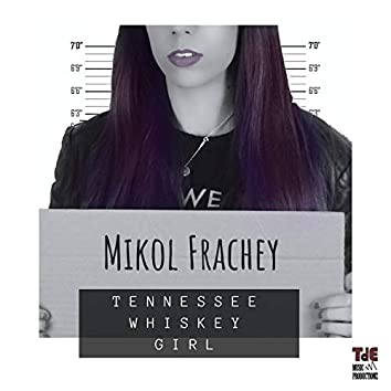 Tennessee Whiskey Girl