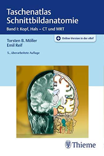 Taschenatlas Schnittbildanatomie: Band I: Kopf, Hals