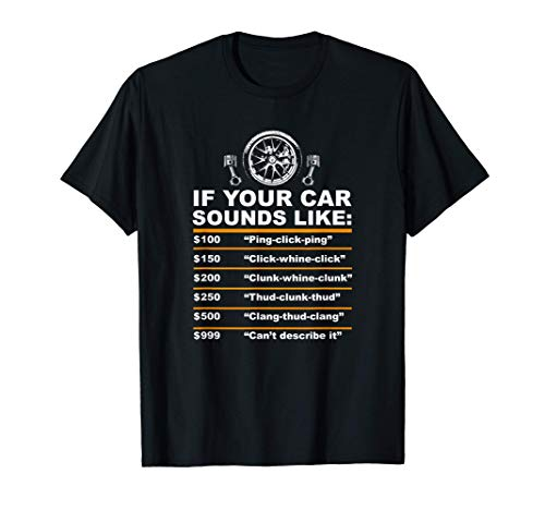 Funny Cars sound reparation price rate humor Mechanic gifts Maglietta