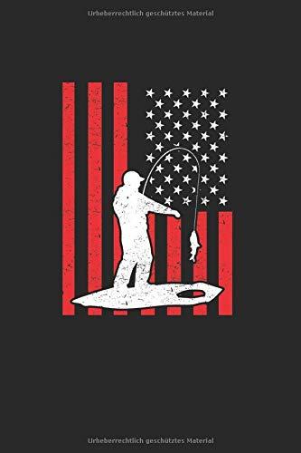 Eisfischen Eisangeln vor amerikanischer Flagge  Notizbuch: Angel Angelteich Angelgewässer Alkohol   Notizheft   Schreibheft   Tagebuch  