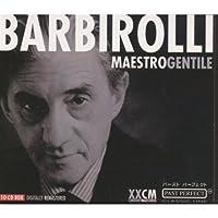 バルビローリ~マエストロ・ジェンティーレ(CD10枚組)
