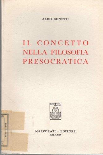 Il concetto nella filosofia presocratica.