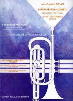 GRANDE METHODE COMPLETE - arrangiert für Trompete [Noten/Sheetmusic] Komponist : ARBAN JEAN BAPTISTE
