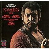 Giuseppe Verdi: Otello [Renata Scotto, Placido Domingo, Sherrill Milnes; National Philharmonic Orchestra; James Levine]