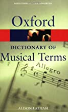 The Oxford Dictionary of Musical Terms (Oxford Quick Reference)
