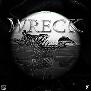Wreck (feat. Wounded Youth)
