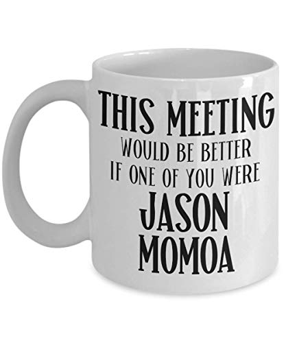 Jason Momoa Mug for Coworker Birthday Gift for Jason Momoa Movie Lovers Aquaman Fan Coffee Mugs for Women Funko Momoa Tea Cup Gag Gifts for Men