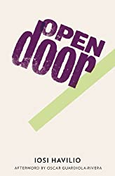 Books Set In Argentina, Open Door by Iosi Havilio - argentina books, argentina novels, argentina literature, argentina fiction, argentina, argentine authors, argentina travel, best books set in argentina, popular argentina books, argentina reads, books about argentina, argentina reading challenge, argentina reading list, argentina culture, argentina history, argentina travel books, argentina books to read, novels set in argentina, books to read about argentina, argentina packing list, south america books, book challenge, books and travel, travel reading list, reading list, reading challenge, books to read, books around the world