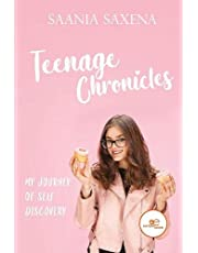 TEENAGE CHRONICLES: MY JOURNEY OF SELF DISCOVERY