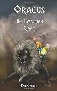 Oracus: The Lavorian Rider (The Oracus Series)