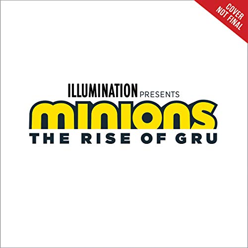 Minions: The Rise of Gru: The Movie Novel cover art