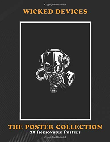Poster Collection: Wicked Devices Post Apocalyptic Gasmask Design Military