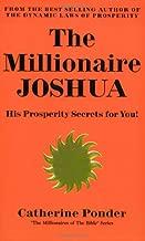 The Millionaire Joshua: His Prosperity Secrets for You! (Millionaires of the Bible)