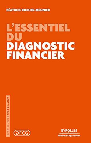 L'essentiel du diagnostic financier (Les essentiels de la finance) (French Edition)