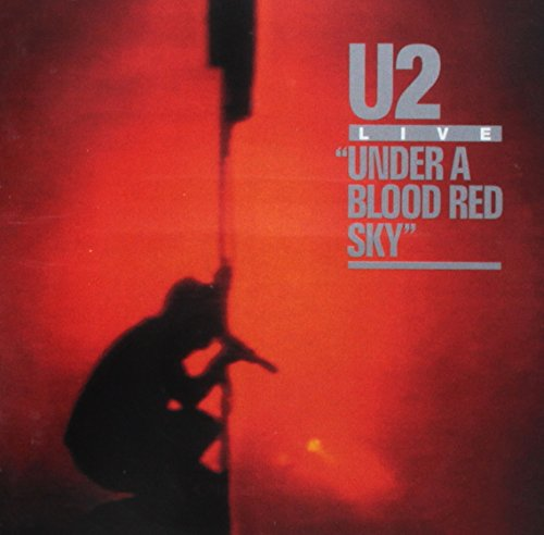 Under a Blood Red Sky (25th Anniversary Edt.)
