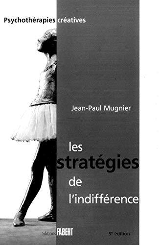 Stratégies de l'indifférence