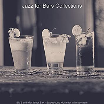 Big Band with Tenor Sax - Background Music for Whiskey Bars