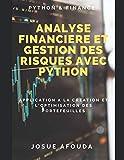 Analyse financière et Gestion des Risques avec Python: Application à la création et l'optimisation des Portefeuilles d'actions