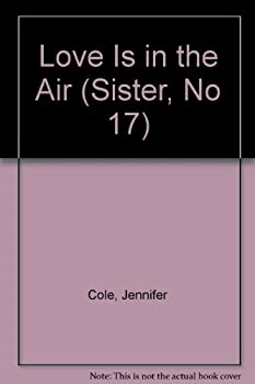 Love is in the Air - Book #17 of the Sisters