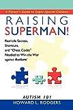 Raising Superman!: Autism 101