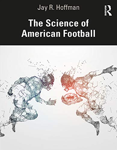 The Science of American Football (English Edition)