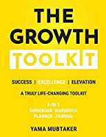 The Growth Toolkit: A practical toolkit for your personal & professional growth