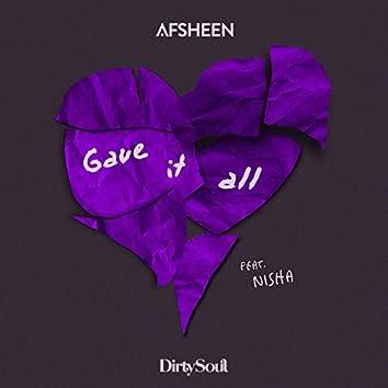 Gave It All (feat. NISHA)
